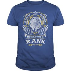 RANK In case of emergency my blood type is RANK - RANK T Shirt, RANK Hoodie, RANK Family, RANK Tee, RANK Name, RANK bestseller, RANK shirt #gift #ideas #Popular #Everything #Videos #Shop #Animals #pets #Architecture #Art #Cars #motorcycles #Celebrities #DIY #crafts #Design #Education #Entertainment #Food #drink #Gardening #Geek #Hair #beauty #Health #fitness #History #Holidays #events #Home decor #Humor #Illustrations #posters #Kids #parenting #Men #Outdoors #Photography #Products #Quotes…