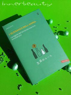 L'Eleganza dell'Anima è un libro pacato che mostra a tutti come svelare la propria eleganza innata http://blog.pianetadonna.it/innerbeauty/eleganza-dellanima-emiko-kato/