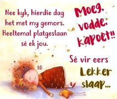 Goeie Nag, Afrikaans, Good Night Quotes, Poems, Garden, Relationships, Inspirational, Motivation, Funny
