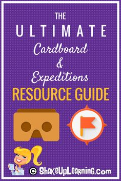 The Ultimate Google Cardboard and Expeditions Resource Guide
