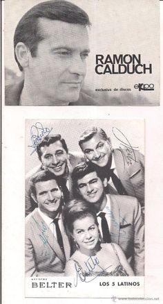 cancioneros Ramon Calduch y Los 5 Latinos este ultimo con los autografos de sus componenetes