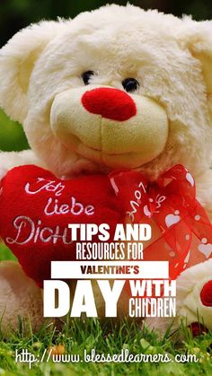 Valentine's Day is identical with the romance. Here are some tips and resources to celebrate the Valentine's Day with Children
