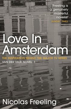 Buy Love in Amsterdam: Van der Valk Book 1 by Nicolas Freeling and Read this Book on Kobo's Free Apps. Discover Kobo's Vast Collection of Ebooks and Audiobooks Today - Over 4 Million Titles! Detective, Book 1, This Book, Dark Tide, Frequent Flyer Program, Amsterdam, Audio Books, The Outsiders, Novels