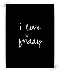 Happy Friday Everyone! The weekend is upon us, and I think we should all take time to do the things we love and be around our most cherished family and. Friday Love, Happy Friday, Friday Feeling, Happy Weekend, Black Friday, Friday Dance, Hello Friday, Hello Weekend, Friday Weekend