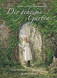 »»» Der geheime Garten: Magie gibt es überall (Buchtipp). Der geheime Garten - die größte Zauberei, die es gibt. Das beliebte Buch der britischen Autorin Frances H. Burnett handelt vom Wachsen der Pflanzen  #literatur