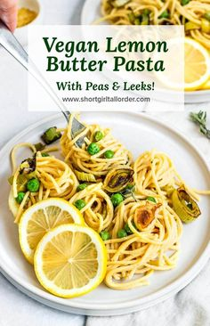This Vegan Lemon Butter Pasta with Peas & Charred Leeks is the perfect fresh, easy, and delicious weeknight dinner for Spring! Lemon Butter Sauce Pasta, Vegan Pasta Sauce, Lemon Pasta, Pasta With Peas, Vegan Dishes, Vegan Foods, Egg Free, Vegetarian Recipes, Dairy Free