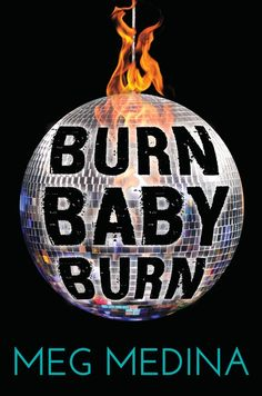 Buy Burn Baby Burn by Meg Medina at Mighty Ape NZ. Meg Medina transports readers to a time when New York seemed balanced on a knife-edge, with tempers and temperatures running high: the infamous summer. Ya Books, Good Books, Free Books, American Library Association, Young Adult Fiction, New Teen, Ya Novels, National Book Award, Books 2016