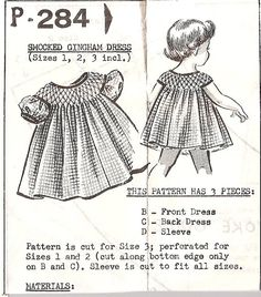 Little Girls Dress Pattern, Mail Order P 284 vintage, gingham, smocked dress sewing pattern size 1,2,3 child. $3.85, via Etsy.    See sewn at http://sunshinescreations.vintagethreads.com/2012/06/5-generations1-little-gigham-dress.html#    To recreate, start w tutorial in Sew Beautiful 143, jul/aug 2012