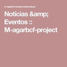 Notícias & Eventos :: M-agarbcf-project