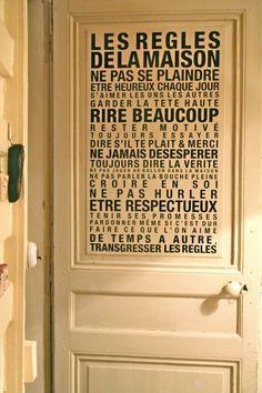 Las reglas de casa, donde todo el mundo pueda verlas. Bonito final (de vez en cuando, transgredir las normas).