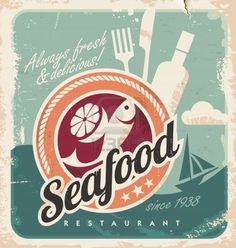 Vintage poster for seafood restaurant. Retro vector old paper background with fish and food. Old fashioned graphic design. by lukeruk, via S. Fashion Graphic Design, Vintage Graphic Design, Graphic Design Inspiration, Restaurant Poster, Seafood Restaurant, Starfish Restaurant, Vintage Restaurant, Restaurant Design, Retro Poster