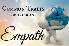 Traits of an #Empath #soulvisionhealing