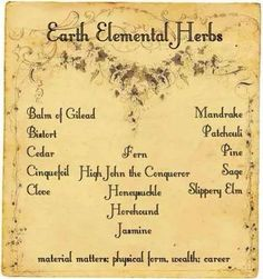 Earth Elemental herbs - Pinned by The Mystic's Emporium on Etsy Magic Herbs, Herbal Magic, Plant Magic, Wiccan Spells, Magic Spells, Easy Spells, Wiccan Witch, Luck Spells, Money Spells