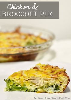 Chicken and Broccoli Pie- Simple Healthy and Delicious!