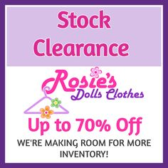 I spent the last couple of days sorting out my stock and realized that I really need to make room for new stock arriving soon. So I'm having a massive Stock Clearance Sale where I have some items marked at up to 70% off! Most items are limited stock so be quick and place your order today! Stock Clearance, Clearance Sale, Baby Alive Dolls, Baby Dolls, Our Generation Doll Clothes, American Girl Wellie Wishers, Boy Doll Clothes, Wellie Wishers Dolls, Cabbage Patch Kids Dolls