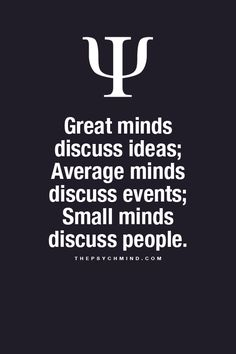 "thepsychmind: Fun Psychology facts here! Tell this to the well known gossiper. ""Great minds..."