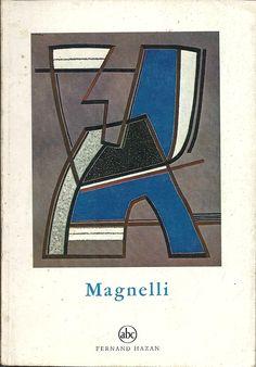 """Magnelli  Petite Encyclopédie de L""""Art, 1974 Fernand Hazan - Paris (abc) Alberto Magnelli"""
