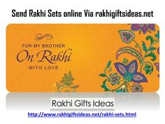 The festival of Raksha Bandhan is going to come a few weeks to go. Might you want to get prepared something for your kin in India? You can give an arrangement of presents for your family. Send Rakhi Sets via rakhigiftsideas.net and Share your Brother sister love with your loved one..\n\nFor More info Just Visit:\nhttp://www.rakhigiftsideas.net/rakhi-sets.html
