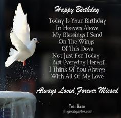 i love my brother in heaven   Happy Birthday .. Today Is Your Birthday, In Heaven Above. My ...