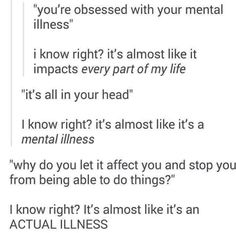 deppresion and also stress and anxiety truths, signs and symptoms when suffering clinical depression and also the very best means to resolve it. Social Anxiety, Faith In Humanity, Mental Health Awareness, Ptsd Awareness, Satire, Mental Illness, True Quotes, Strong Quotes, Quotes Quotes