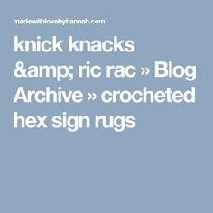 knick knacks & ric rac  » Blog Archive   » crocheted hex sign rugs