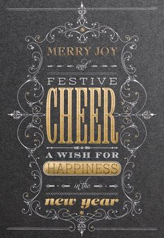 A unique display of fonts, foils and scrollwork create a festive holiday card on this rich dark shimmer stock reminiscent of a chalkboard to send friends, family and associates!