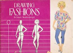 Drawing Fashions by Dawn Stoutsenberger    I wanted to be a lot of different things when I grew up when I was growing up, and still am a...