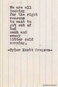 nice Sad And Depressing Quotes :Typewriter Series Tyler Knott Gregson The Words, Cool Words, Poetry Quotes, Lyric Quotes, Me Quotes, Lyrics, Daily Quotes, Cheesy Quotes, Brave Quotes