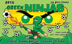 Green Ninjas B55132  digitally printed vinyl soccer sports team banner. Made in the USA and shipped fast by BannersUSA.  You can easily create a similar banner using our Live Designer where you can manipulate ALL of the elements of ANY template.  You can change colors, add/change/remove text and graphics and resize the elements of your design, making it completely your own creation.