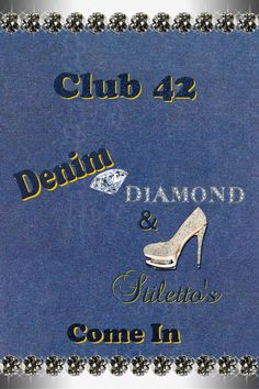 This was the door sign. Diamonds And Denim Party, Diamond Party, Door Signs