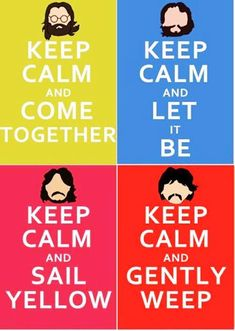 "::Keep Calm and Listen to the Beatles:: > via ""short-jokes-quotes.com"""