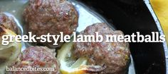 Easy Recipe: Greek-Style Lamb Meatballs