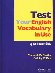 la faculté: FREE Ebook : Test Your English Vocabulary in Use English Grammar Book, English Exam, English Grammar Worksheets, English Fun, English Book, English Words, English Lessons, English Vocabulary, Learn English