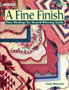 Free A Fine Finish -- New Bindings For Award Winning Quilts Juany Cavero - Picasa Web Albums