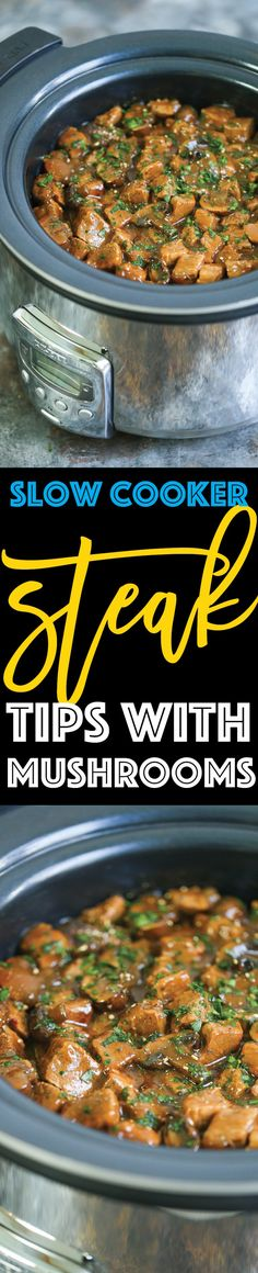 Slow Cooker Steak Tips with Mushrooms - Dump everything into your crockpot and let it cook low and slow for the most tender, gravy soaked steak bites ever! (crockpot recipes beef tips crock pots) Slow Cooker Steak Tips, Crock Pot Slow Cooker, Crock Pot Cooking, Slow Cooker Recipes, Beef Recipes, Cooking Recipes, Crockpot Meals, Beef Tips, Crockpot Dishes