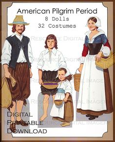 Pilgrim Period Paper Dolls Vintage American Fashion Printables 8 Dolls 32 Costumes Digital Download Homeschool / Collage / Art Decor