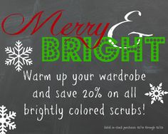 Merry and Bright Savings throughout the store--only 2 days left to save 20% off any in-stock brightly-colored scrubs!  | Alegria Cherokee Store #scrubs #uniforms #nurses #nursing #CLT #CharlotteNC