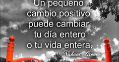 Nishant Grover, Actitud positiva, Mensajes Positivos, Frases Bonitas, Frases de Inspiración y motivación,