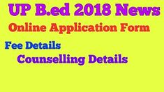 UP BEd 2018-20 Admission Online Form 2018 Last Date: 15/03/2018 To Know More: http://www.bycnow.com/job_opportunities.aspx