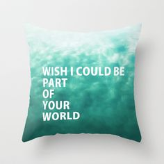 Part of Your World Throw Pillow by RichCaspian - $30.00