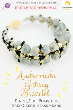 Pinch, Fire Polished, Seed Czech Glass Beads � ANDROMEDA GALAXY Beaded Bracelet Free Video Pattern Tutorial    SAVE it!   CzechBeadsExclusive.com #czechbeadsexclusive #czechbeads