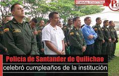 En la Estación de Policía de Santander de Quilichao se llevó a cabo la celebración del cumpleaños número 123 de la Policía Nacional.[http://www.proclamadelcauca.com/2014/11/policia-de-santander-de-quilichao-celebro-cumpleanos-de-la-institucion.html]
