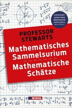 Professor Stewarts mathematische Schätze (Professor Stewarts Mathematik) (German Edition)