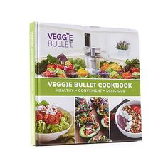 26274bc7b33 Veggie Bullet Hard Cover Cookbook