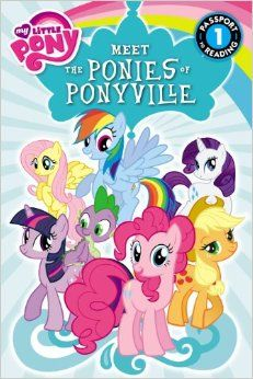My Little Pony: Meet the Ponies of Ponyville (Passport to Reading Level 1): Olivia London: 9780316228152: September 2013