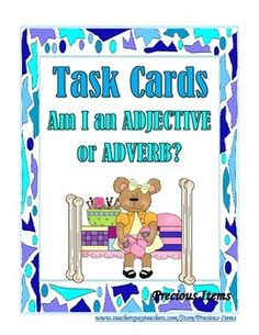 Students will complete the task cards on adjectives and adverbs.  The task cards can be used as a review.  Place the cards in your literacy stations so students can work on them independently.  There are 52 cards, plus a cover and direction card.  Adjectives include:  beautiful, pink, small, misty, stormy, creepy, dull, enormous, weary, dizzy, scary, shy, terrible, frantic, elegant, muddy, cruel, generous, frightened, powerful, strange, and adorable.Adverbs include:  angrily, merrily, ...