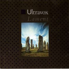 Ultravox - Lament (Chrysalis Records, 1984).