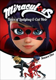 Cover image for Miraculous : tales of Ladybug & Cat Noir. Season one [videorecording (DVD)]