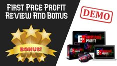 First Page Profit Review | First Page Profit Demo And Bonus First Page, Make It Yourself