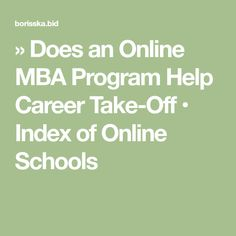 » Does an Online MBA Program Help Career Take-Off • Index of Online Schools